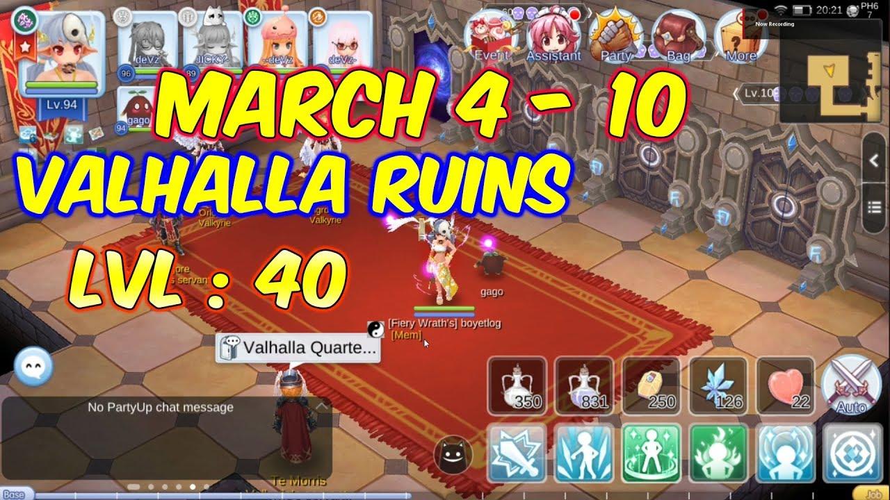 Valhalla Ruins Lvl 40 march 4 - 10 | Ragnarok Mobile Eternal Love