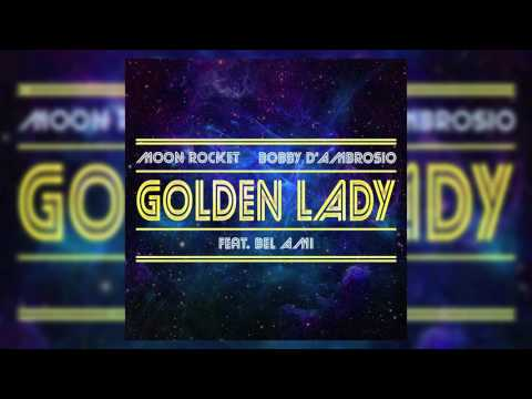 Golden Lady (Moon Rocket SM Remix Ext.)[Feat Bel Ami]
