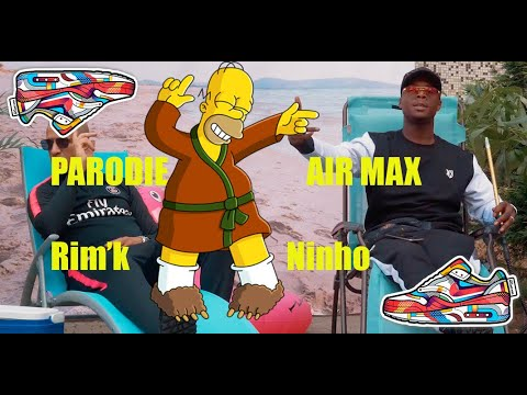Rim'k ft Ninho - air max (Parodie Homer - Mcdo)