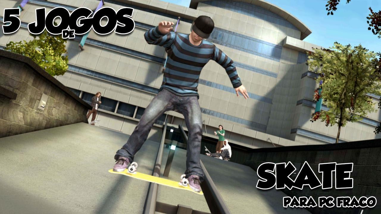 jogos de skate para pc no baixaki