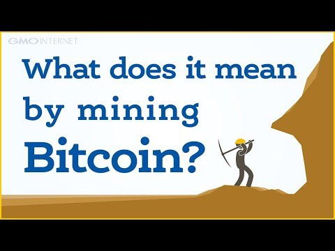 What is Bitcoin mining? - GMO INTERNET