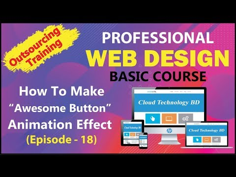 "How To Make ""Awesome Button - Animation Effect "" With HTML & CSS (Episode - 18)