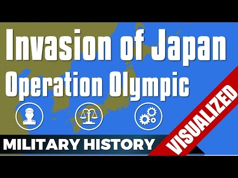 The Invasion of Japan - Operation Olympic / Downfall