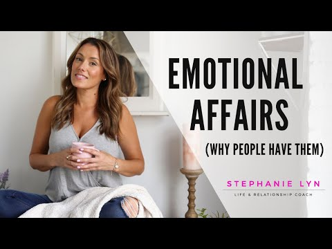 The Reason Why People have Emotional Affairs