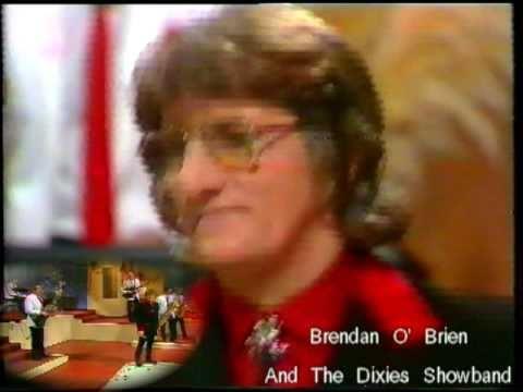 Brendan O' Brien And The Dixies Showband. Featuring Joe Mac..MPG