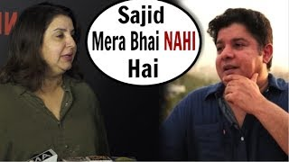 Farah Khan's SHOCKING Reaction When Asked About Brother Sajid Khan