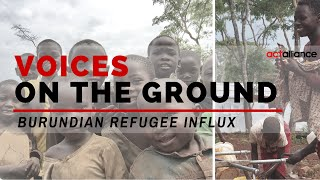 Voices on the ground: Burundian refugee influx
