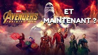 Avengers INFINITY WAR, et maintenant ?