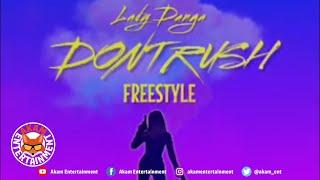 Lady Danga - Dont Rush Freestyle - July 2020