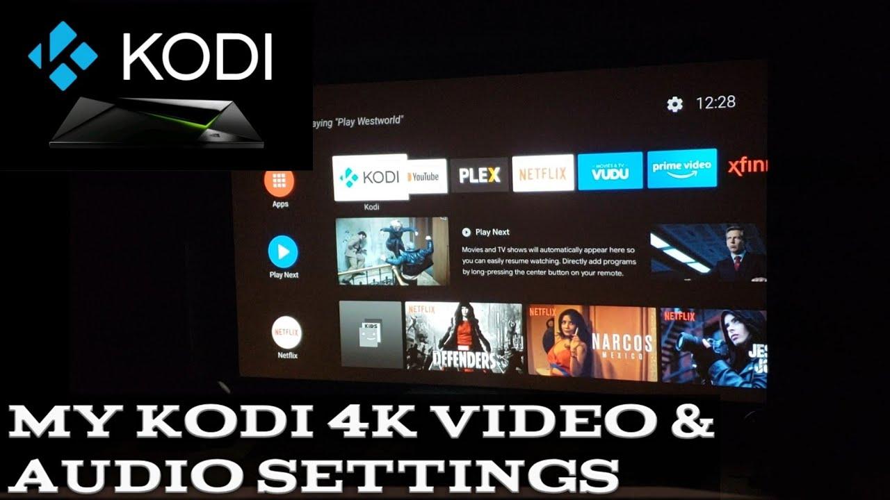 Kodi on Nvidia Shield 4K Video & Audio Settings
