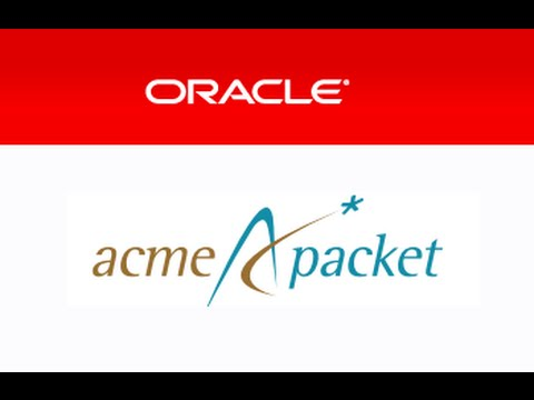 Oracle / Acme Packet  Session Border Controller Simplified Configuration Part I: Concepts