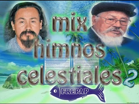 mix himnos celestiales 2 | heavenly songs mix 2
