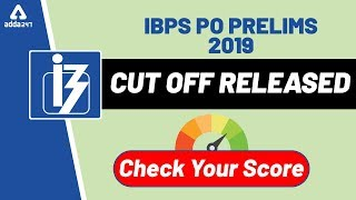 IBPS PO Cut off 2019 and Score Card | IBPS PO Prelims Cut off (State Wise)
