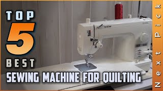 Top 5 Best Sewing Machine for Quilting Review in 2021