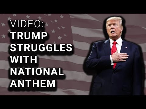 Uh-Oh...Does Trump Know the US National Anthem?