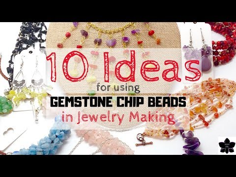 10-unique-ways-to-use-gemstone-chip-beads-in-jewelry-making-(beebeecraft.com)