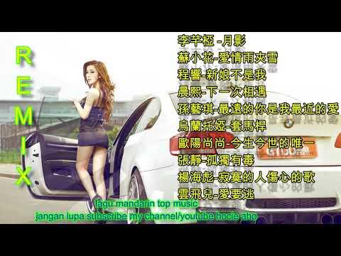 10 Lagu Mandarin DJ Remix chinese DJ歌曲 2018