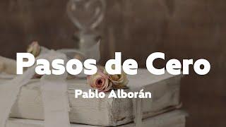 Pablo Alborán - Pasos de Cero (Letra + Vietsub)