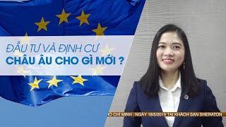 BSOP NEWS | Số 3: Đầu tư và Định cư - Châu Âu có gì mới?