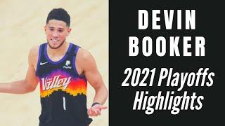 Best of Devin Booker: 2021 NBA Playoffs Highlights