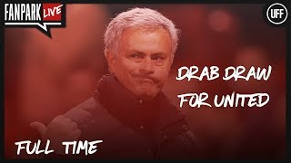 Drab Draw For United - West Ham 0-0 Manchester United - Full Time Phone In - FanPark Live