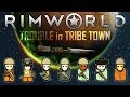 Rimworld Trouble In Tribe Town Ep9 TIMING IS EVERYTHING Cassandra Modded Severe mp3