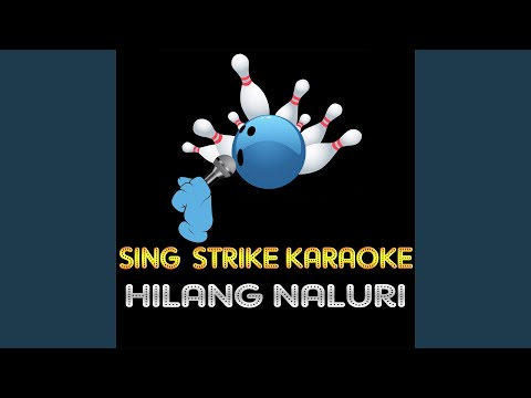 Hilang Naluri (Karaoke Version) (Originally Performed By Once)