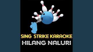 Hilang Naluri (Karaoke Version) (Originally Performed By Once)