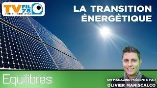 Equilibres – La transition énergétique