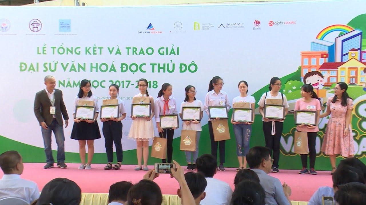 28 học sinh đạt giải Đại sứ Văn hóa đọc Thủ đô năm học 2017 - 2018