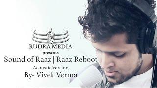 RAAZ AANKHEIN TERI Song | Raaz Reboot | Arijit Singh | Emraan Hashmi, Kriti Kharbanda | Vivek Verma
