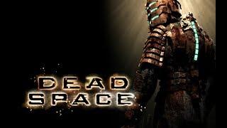 Dead Space Прохождение На Русском — УЖАСЫ В КОСМОСЕ