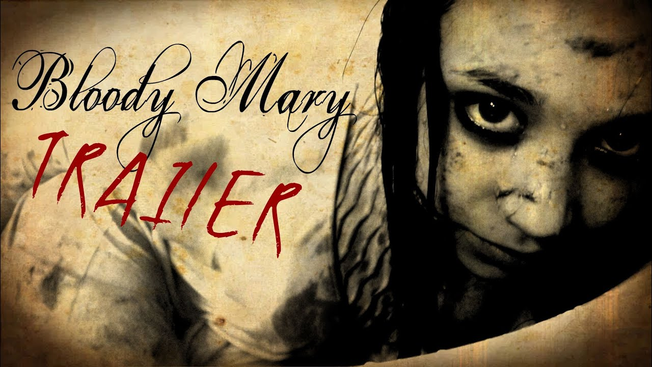 Bloody Mary Trailer Deutsch