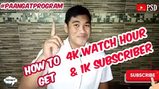 HOW TO GET 1K SUBSCRIBER & 4K WH | PAANGAT PROGRAM | mamang PSD