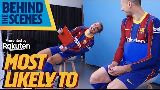 DE JONG, TER STEGEN, GRIEZMANN... CAN'T HELP LAUGHING DURING MOST LIKELY TO FILMING!