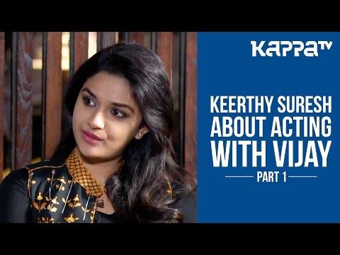 Keerthy Suresh acts with Vijay (Part1) - I Personally - Kappa TV thumbnail