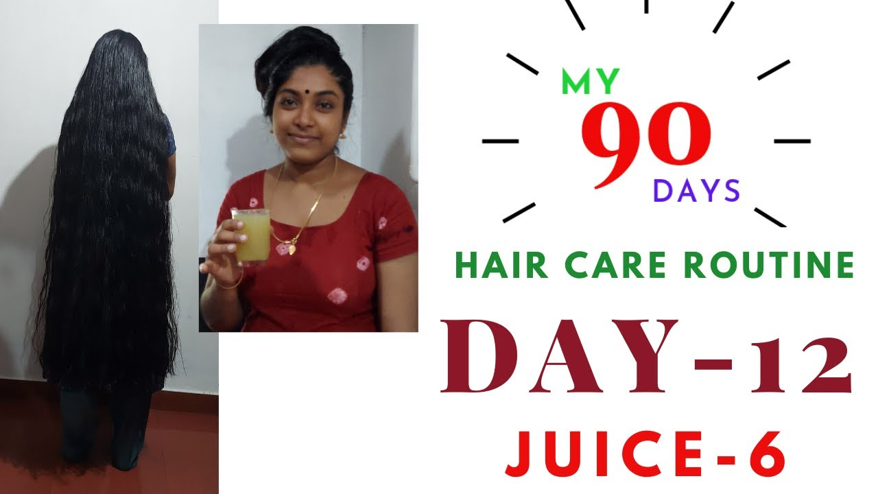 my 90 days hair care Routine day-12 with powerful juice-6 for fast hair growth