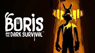 БЕГИ БОРИС, БЕНДИ ИДЕТ ЗА ТОБОЙ ► Boris and The Dark Survival