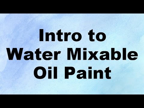 how to paint with water soluble oil paint - introduction to water mixable oil paint