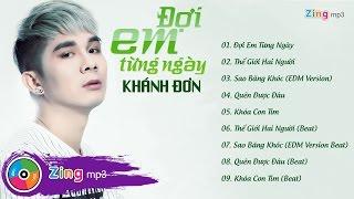 Đợi Em Từng Ngày - Khánh Đơn (Album)