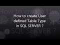 SQL SERVER : Create User Defined Table Type