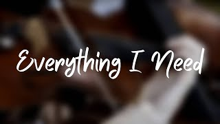 WEDDING SONG: Everything I Need (with lyrics)