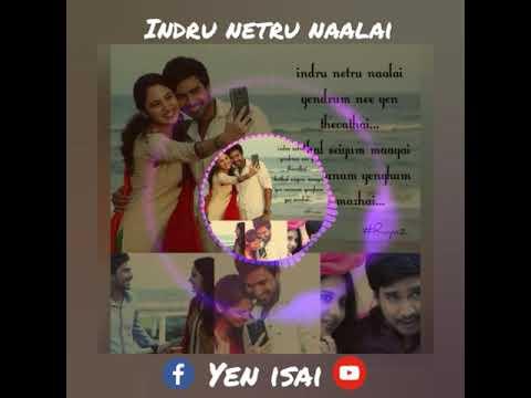 Indru netru naalai | sad | love | whatsapp status