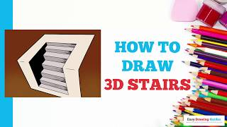How to Draw 3D Stairs in a Few Easy Steps: Drawing Tutorial for Kids and Beginners
