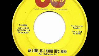 MARVELETTES - AS LONG AS I KNOW HIS MINE (TAMLA)