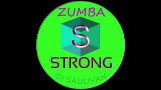 ZUMBA STRONG MIX DEMO-DJSAULIVAN