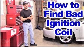 How to find a bad Ignition Coil utilizing an Engine Misfire OBD II Code thumbnail