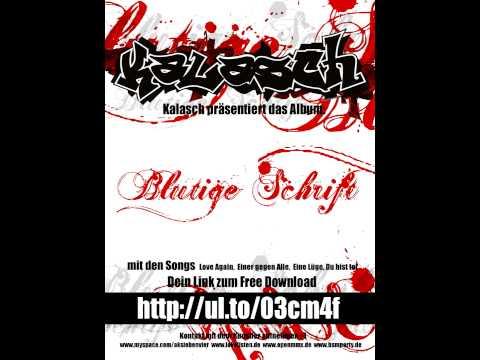 Kalasch - Love again (Album 2009)