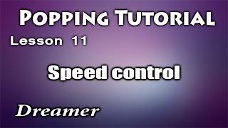 Видео уроки танцев/ Popping Dance Tutorial /Speed Control / Контроль скорости в Popping