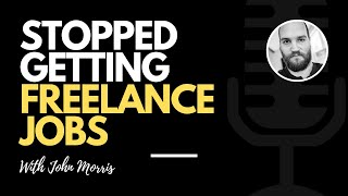 What if I stop getting freelance clients?